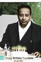 Oggi si festeggia il compleanno dell Amato Guru PARAMHANSA YOGANANDA . JAI GURU !